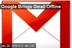 Google Brings Gmail Offline