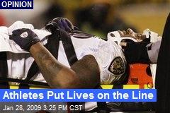 Athletes Put Lives on the Line