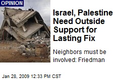 Israel, Palestine Need Outside Support for Lasting Fix