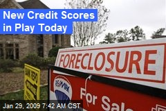 New Credit Scores in Play Today