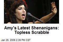 Amy's Latest Shenanigans: Topless Scrabble