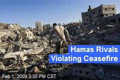 Hamas Rivals Violating Ceasefire