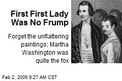First First Lady Was No Frump
