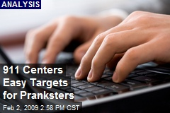 911 Centers Easy Targets for Pranksters