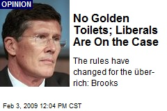 No Golden Toilets; Liberals Are On the Case