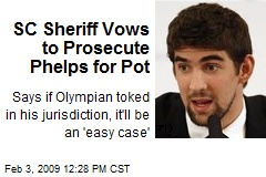 SC Sheriff Vows to Prosecute Phelps for Pot