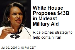 White House Proposes $43B in Mideast Military Aid