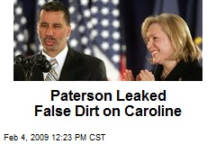 Paterson Leaked False Dirt on Caroline