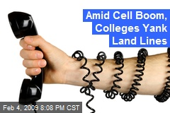 Amid Cell Boom, Colleges Yank Land Lines