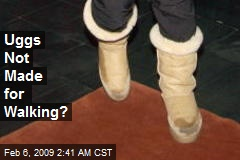Uggs Not Made for Walking?
