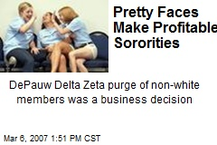 Pretty Faces Make Profitable Sororities