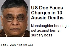 US Doc Faces Charges in 13 Aussie Deaths
