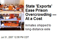 State 'Exports' Ease Prison Overcrowding —At a Cost