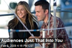 Audiences Just That Into You