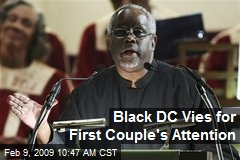 Black DC Vies for First Couple's Attention