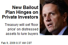 New Bailout Plan Hinges on Private Investors