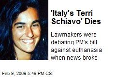'Italy's Terri Schiavo' Dies