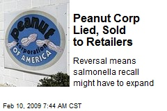 Peanut Corp Lied, Sold to Retailers
