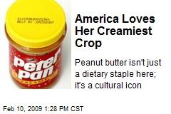 America Loves Her Creamiest Crop