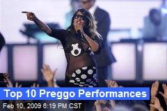 Top 10 Preggo Performances