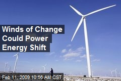 Winds of Change Could Power Energy Shift