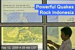 Powerful Quakes Rock Indonesia