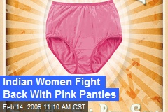 Indian Women Fight Back With Pink Panties