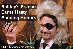 Spidey's Franco Earns Hasty Pudding Honors