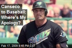 Canseco to Baseball: Where's My Apology?