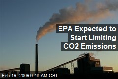 EPA Expected to Start Limiting CO2 Emissions