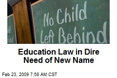 Education Law in Dire Need of New Name