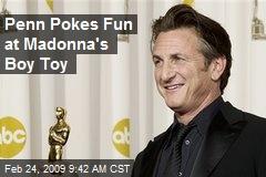 Penn Pokes Fun at Madonna's Boy Toy