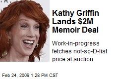 Kathy Griffin Lands $2M Memoir Deal