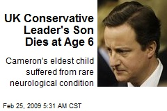 UK Conservative Leader's Son Dies at Age 6