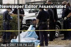 Newspaper Editor Assassinated