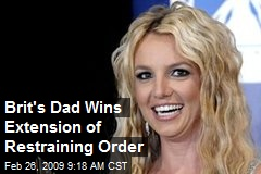 Brit's Dad Wins Extension of Restraining Order