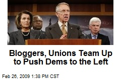 Bloggers, Unions Team Up to Push Dems to the Left