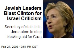 Jewish Leaders Blast Clinton for Israel Criticism