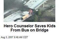Hero Counselor Saves Kids From Bus on Bridge