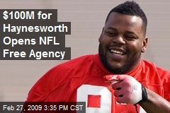 $100M for Haynesworth Opens NFL Free Agency