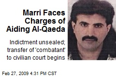 Marri Faces Charges of Aiding Al-Qaeda