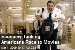 Economy Tanking, Americans Race to Movies