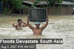 Floods Devastate South Asia