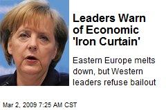 Leaders Warn of Economic 'Iron Curtain'