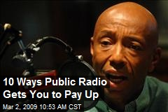 10 Ways Public Radio Gets You to Pay Up