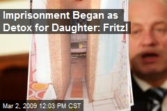 Imprisonment Began as Detox for Daughter: Fritzl