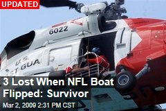3 Lost When NFL Boat Flipped: Survivor