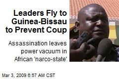 Leaders Fly to Guinea-Bissau to Prevent Coup