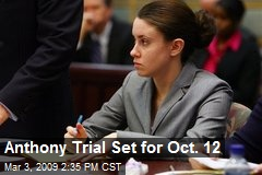 Anthony Trial Set for Oct. 12