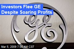 Investors Flee GE Despite Soaring Profits